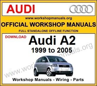 Audi A2 workshop service repair manual download