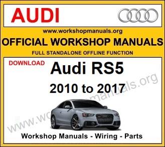 Audi RS5 workshop service repair manual
