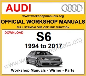 Audi S6 workshop service repair manual