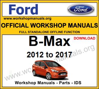 Ford B Max workshop service repair manual download