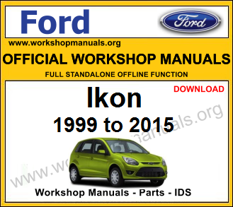 Ford Ikon workshop service repair manual download