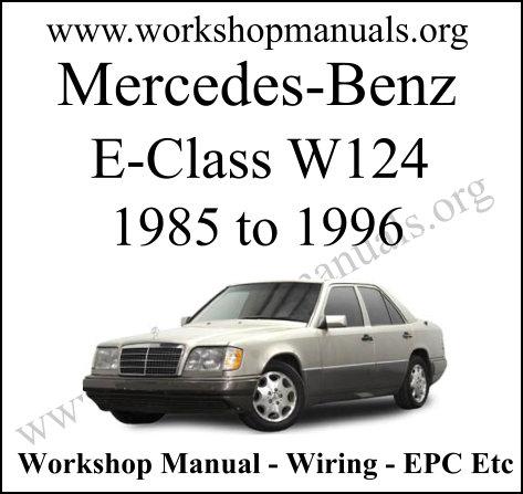 Mercedes E Class W124 workshop service repair manual
