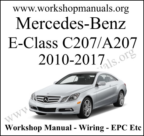 Mercedes-Benz E-Class C207 Workshop Manual
