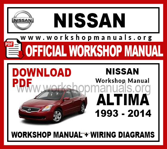 Nissan Altima Workshop Repair Manual Workshop Manuals