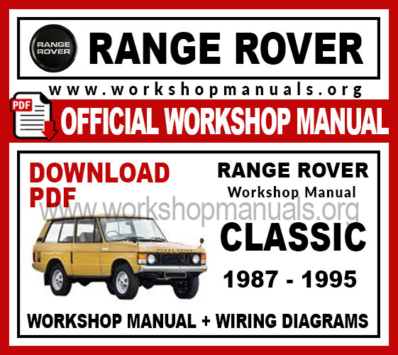 Range Rover Classic Workshop Repair Manual