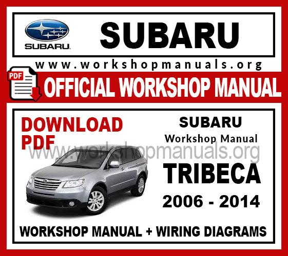 Subaru Tribeca Workshop Service Repair Manual
