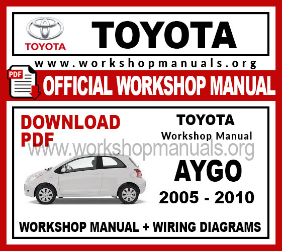 Toyota Aygo Workshop Service Repair Manual