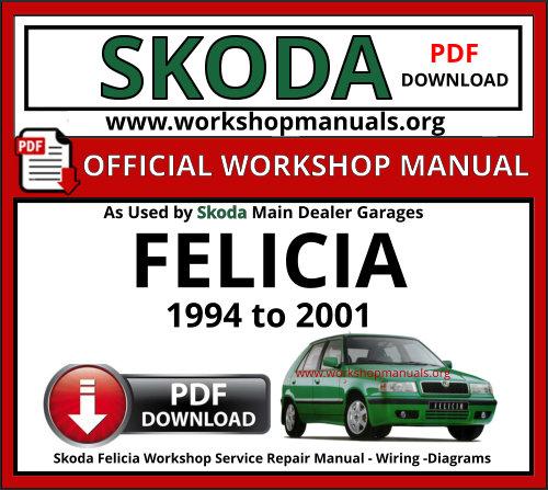 Skoda Felicia Workshop Repair Manual