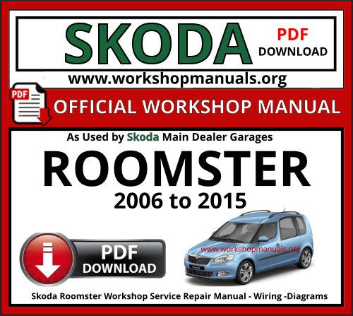 Skoda Roomster Workshop Repair Manual